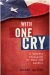 With One Cry