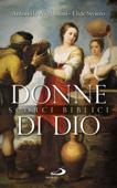 Donne di Dio. Scorci biblici Book Cover