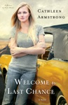 Welcome To Last Chance A Place To Call Home Book 1