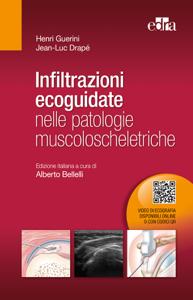 Infiltrazioni ecoguidate nelle patologie muscoloscheletriche Libro Cover