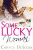 Carmen DeSousa - Some Lucky Woman  artwork