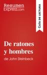 De Ratones Y Hombres De John Steinbeck Gua De Lectura