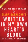 Written in My Own Heart's Blood (Outlander Book 8) by Diana Gabaldon - A 30-minute Summary