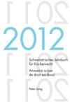 Schweizerisches Jahrbuch Fr Kirchenrecht  Annuaire Suisse De Droit Ecclsial Band 17  2012