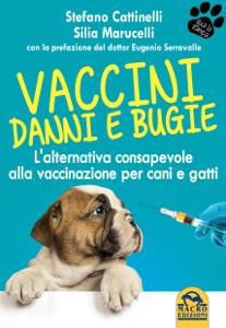 Vaccini: danni e bugie Libro Cover