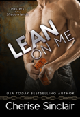 Lean on Me (Masters of the Shadowlands 4)