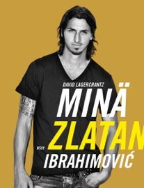 Minä, Zlatan Ibrahimović PDF Download
