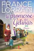 La promesse des Gélinas, tome 3