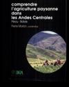 Comprendre Lagriculture Paysanne Dans Les Andes Centrales Prou-Bolivie