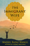 The Immigrant Wife