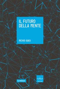 Il futuro della mente Copertina del libro