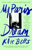My Paris Dream - Kate Betts