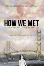 How We Met (A Journey Of Little Miracles)
