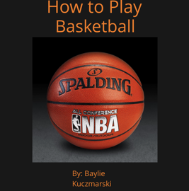 How to Play Basketball