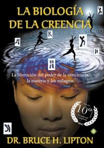 La biología de la creencia (Edición 10º Aniversario) Book Cover