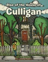 Rise Of The House Of Culligan