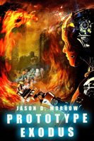 Jason D. Morrow - Prototype Exodus artwork