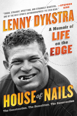House of Nails - Lenny Dykstra book