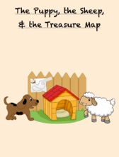The Puppy, The Sheep, & The Treasure Map