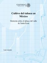 Cultivo Del Tabaco En México