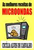 CecГlia Alves de Carvalho - As melhores receitas de microondas  arte