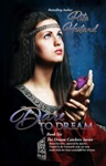 Dare To Dream Book Six Of The Dream Catcher Series