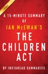 The Children Act By Ian McEwan - A 15-minute Instaread Summary