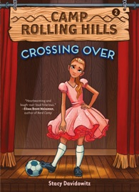 CROSSING OVER (CAMP ROLLING HILLS #2)
