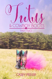 Tutus & Cowboy Boots (Part 2) PDF Download