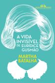 A vida invisível de Eurídice Gusmão Book Cover