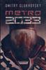 Dmitry Glukhovsky - Metro 2033 (Polish Edition) artwork
