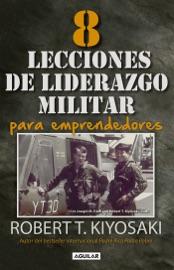 8 lecciones de liderazgo militar para emprendedores PDF Download