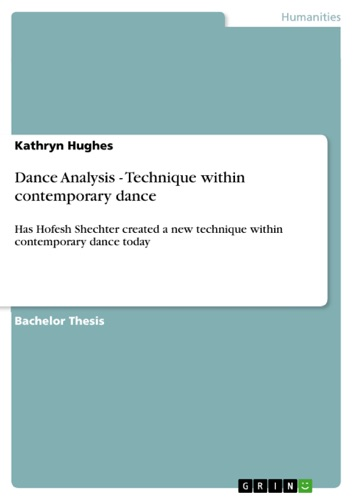 Kathryn Hughes - Dance Analysis - Technique within contemporary dance