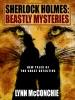 Sherlock Holmes -- Beastly Mysteries