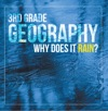 3rd Grade Geography Why Does It Rain