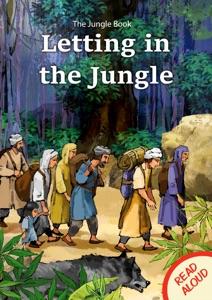 The Jungle Book: Letting in the Jungle - Read Aloud