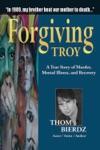 Forgiving Troy