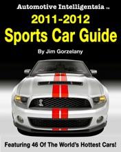 Automotive Intelligentsia 2011-2012 Sports Car Guide