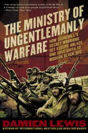 The Ministry of Ungentlemanly Warfare book