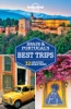 Lonely Planet Spain And Portugal's Best Trips