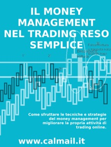 Il money management nel trading reso semplice - di Stefano Calicchio Copertina del libro