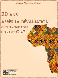 20 ans après la dévaluation: quel avenir pour le franc Cfa?