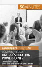 Comment réussir une présentation PowerPoint ?