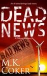 Dead News A Dakota Mystery