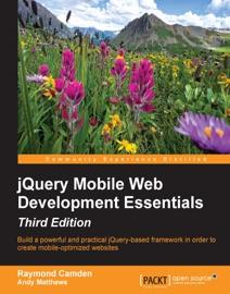 Jquery Mobile Web Development Essentials Third Edition