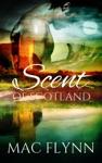 Scent Of Scotland Lord Of Moray 5 Scottish Werewolf Shifter Romance