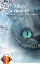 Alice's Adventures In Wonderland (Ebook+Audiobook)