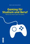 Gaming für Studium und Beruf