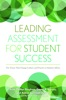 Leading Assessment for Student Success