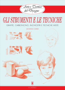 Arte e Tecnica del Disegno - 1 - Gli strumenti e le tecniche Copertina del libro